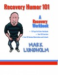 Recovery Humor 101 - Workbook Front Cover