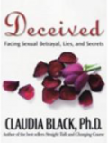 Deceived: Facing Sexual Betrayal, Lies & Secrets Book