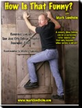 How Is That Funny - Mark Lundholm - Front DVD Cover