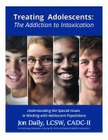 Treating Adolescents: The Addiction to Intoxication | Jon Daily, LCSW - Book Cover