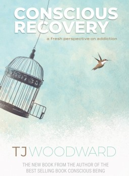Conscious Recovery Book | TJ Woodward | Front Cover