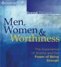 Men, Women, & Worthiness CD