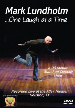 One Laugh At A Time   Mark Lundholm   Front DVD Cover