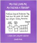 My Dad Loves Me My Dad Has A Disease Book.jpg