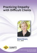 Practicing Empathy With Difficult Clients | Brené Brown LMSW, PHD | DVD Video